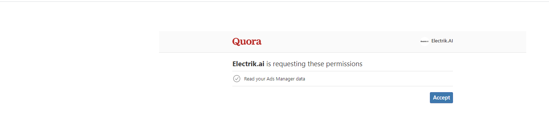 Step 7 Allow Electrik.AI to access your Quora Ads account-ElectrikAI