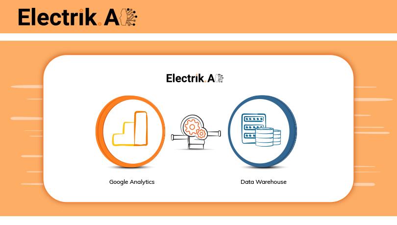Google Analytics to Data Warehouse-ElectrikAI
