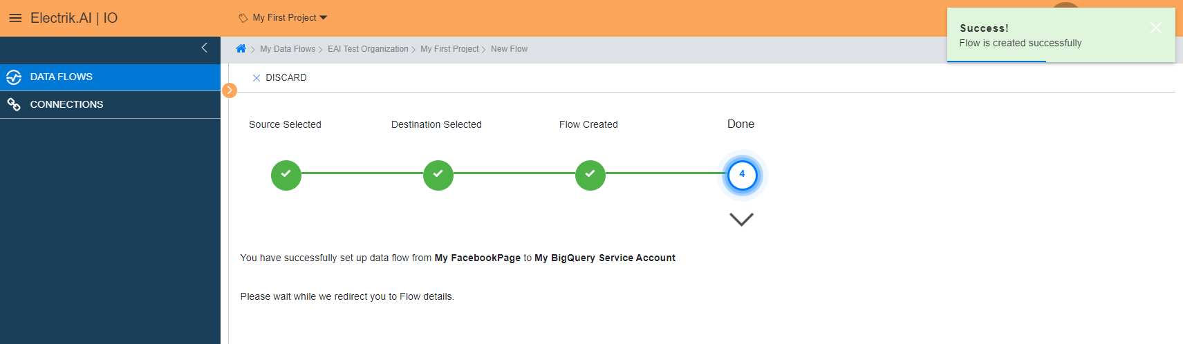 Congratulations, Flow is created. Please wait while you are redirected to Flow Details Screen
